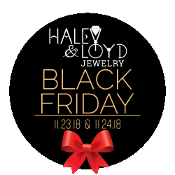 Black Friday Sale at Haley and Loyd Jewelry